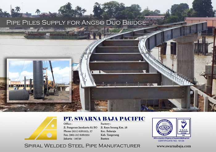 Pipe Pile Supply for Angso Duo Bridge by PT. Pembangunan Perumahan (Persero) Tbk