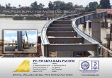 Pipe Pile Supply for Angso Duo Bridge by PT. Pembangunan Perumahan (Persero) Tbk